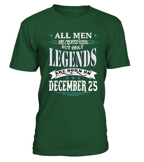 Legends are born on December 25