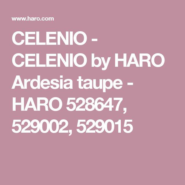 CELENIO - CELENIO by HARO Ardesia taupe - HARO 528647, 529002, 529015