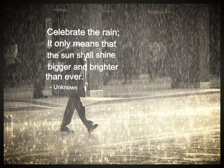 17 best rainy day quotes on pinterest work hard new day