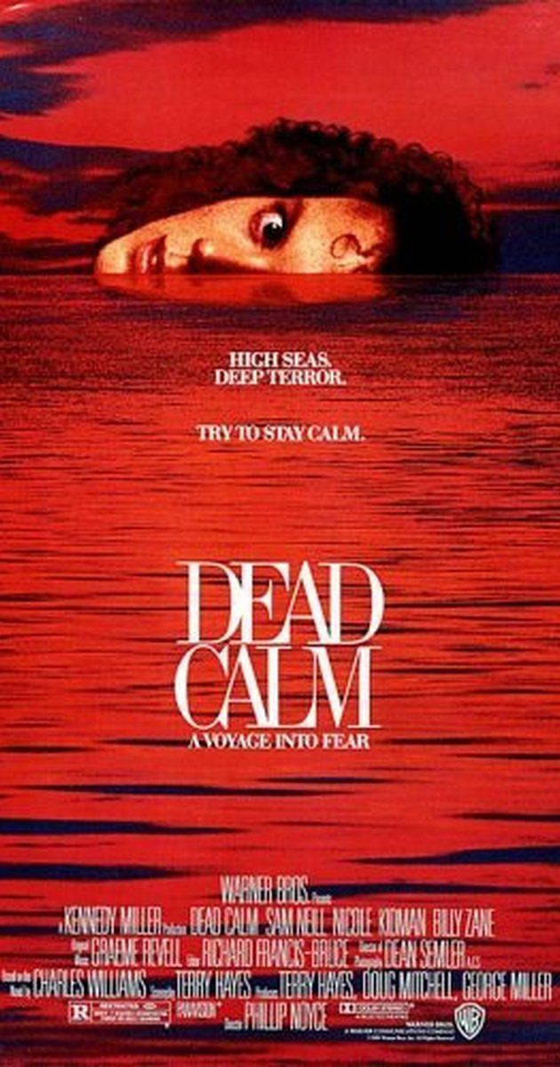 Directed by Phillip Noyce.  With Nicole Kidman, Sam Neill, Billy Zane, Rod Mullinar. After a tragedy, John Ingram and his wife Rae spend some time isolated at sea when they come along a stranger who has abandoned a sinking ship.