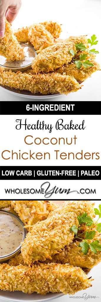 This healthy, baked coconut chicken tenders recipe needs only 6 ingredients. Naturally low carb, paleo, and gluten-free.
