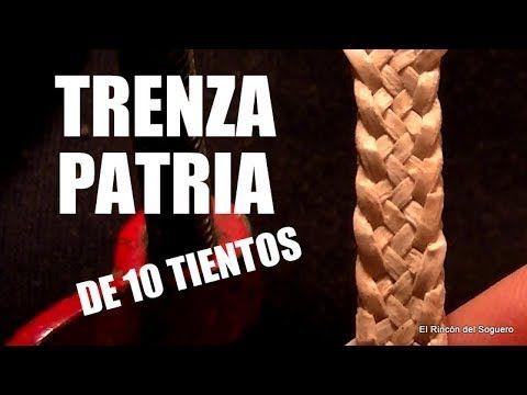 """(5) Trenza Patria de 10 tientos """"El Rincón del Soguero"""" - YouTube"""
