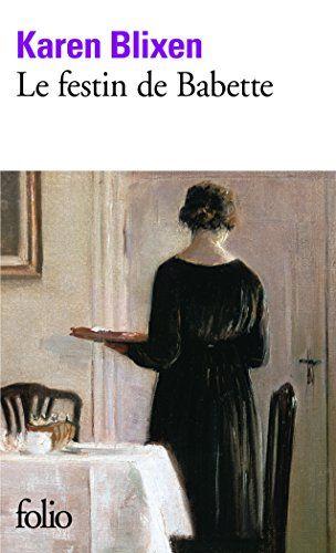 Le festin de Babette et autres contes, Karen Blixen -- Started November 10, 2015 -- 1st read