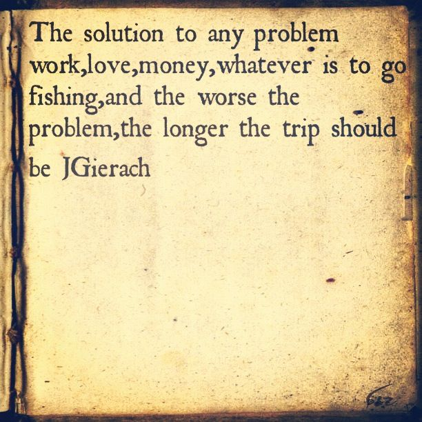 17 best images about poems fishing on pinterest lakes for Gone fishing poem