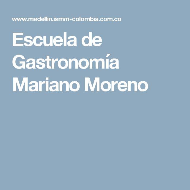 Escuela de Gastronomía Mariano Moreno