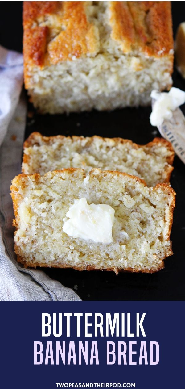 Easy Buttermilk Banana Bread Recipe Buttermilk Banana Bread Best Banana Bread Easy Banana Bread Recipe