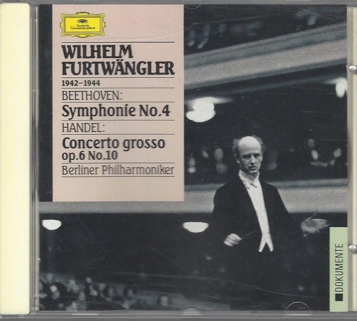 CD Wilhelm Furtwängler 1942-1944 Beethoven Symphonie No 4 Händel Concerto grosso  Verkaufe eine CD  Wilhelm Furtwängler 1942 - 1944 Beethoven: Symphonie No. 4 Händel: Concerto grosso op. 6 No. 10 Berliner Philharmoniker  Digitally remastered  EAN 028942777729