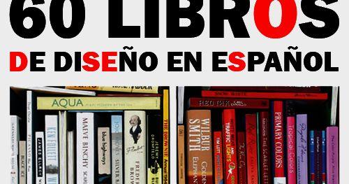 Saltaalavista Blog: 60 Libros de Diseño en Español Gratis en PDF …