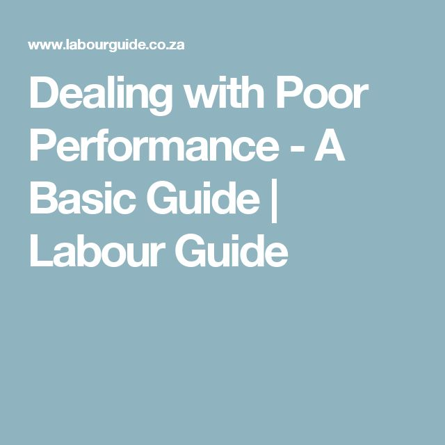 Dealing with Poor Performance - A Basic Guide | Labour Guide