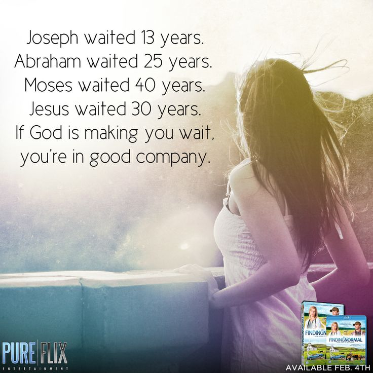 """God is faithful in everything. Even His timing! So you if you think. """"I've got to date around to find the right guy/girl!"""" Just wait! Gods got your back... And mate. ;)"""