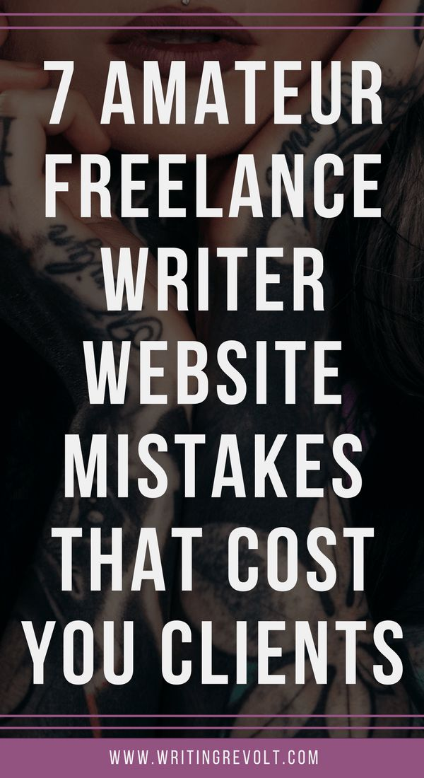 Are you making any of the freelance writer website mistakes in this post? Find out, and learn how to make your site convert more visitors to clients! | make money writing online | freelance writing portfolio | freelance writing for beginners | freelance writing tips |
