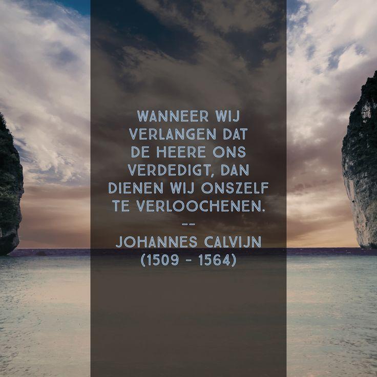 Ons laten verdedigen - Johannes Calvijn(1509 – 1564)
