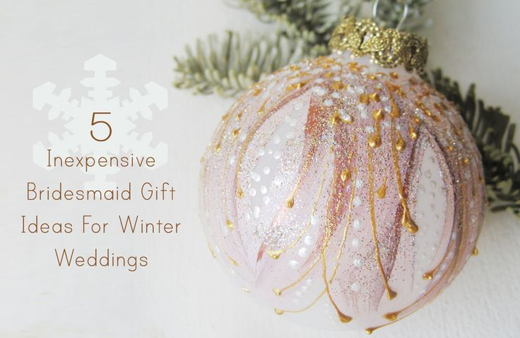 inexpensive bridesmaid gifts for a winter wedding