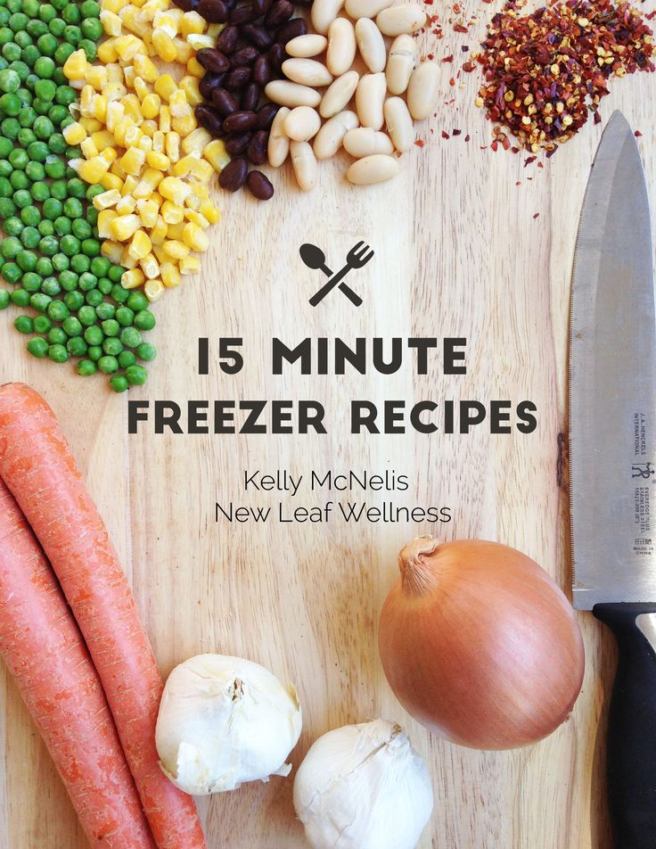 15 Minute Freezer Recipes eBook (pdf). Simply combine the ingredients and freeze!