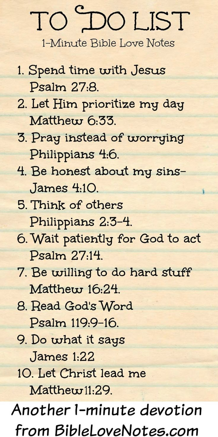 1-Minute Bible Love Notes: To Do List. A good list for every day. 10 things that will draw us closer to the Lord.