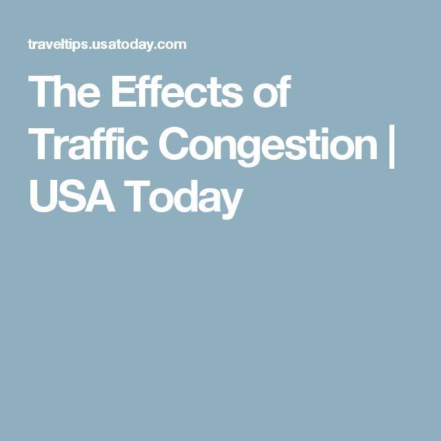 The Effects of Traffic Congestion | USA Today