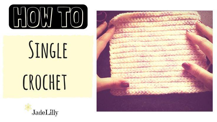 Single Crochet for Beginners...Jade Lilly Crochet