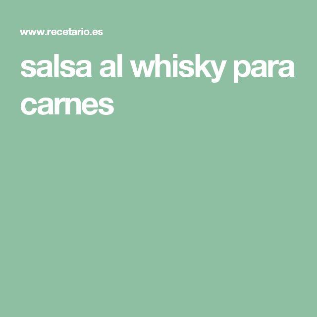salsa al whisky para carnes