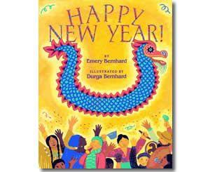 Happy New Year by Emery Bernhard, Durga Bernhard (Illustrator). New Years books for kids.Emery Bernhard, Kid Books, Ideas, Children Books Old, Frith January, Durga Bernhard, Bernhard Illustration, Years, Books For Kids