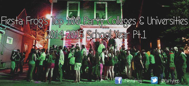 Top 100 Party Colleges & Universities 2014 – 2015 | Top Party Schools #college #PartySchool #collegelife #FiestaFrog