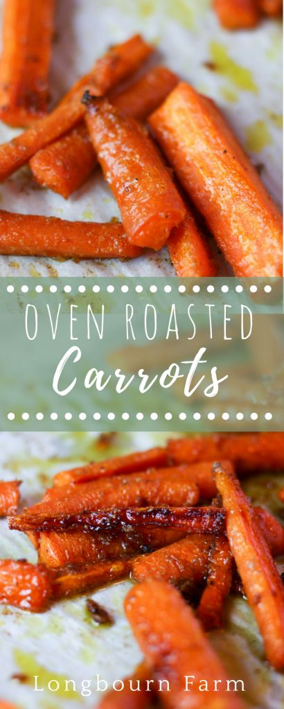 Oven roasted carrots are delicious and super quick and easy to make. An amazing side dish the whole family will love, maximum flavor with minimal effort! (Bake Oven Chicken)