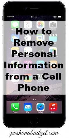How to Remove Personal Information from a Cell Phone #electronicpestcontrol