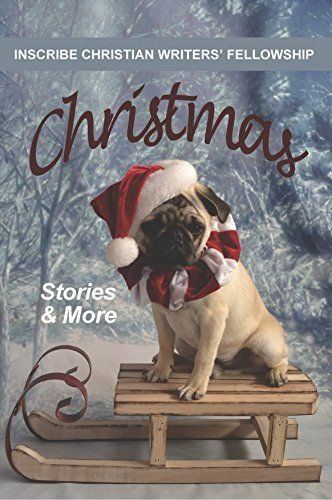 Christmas Stories, Poetry, Crafts and more: Christmas: Stories & More by [Meadows, Sally, Krauss, Tracy, Mytroen, Pamela, Laycock, Marcia Lee, Inglis, Connie, Popjes, Jack, Gerbrandt, Pat, Morey, Nina Faye]