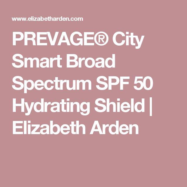 PREVAGE® City Smart Broad Spectrum SPF 50 Hydrating Shield | Elizabeth Arden