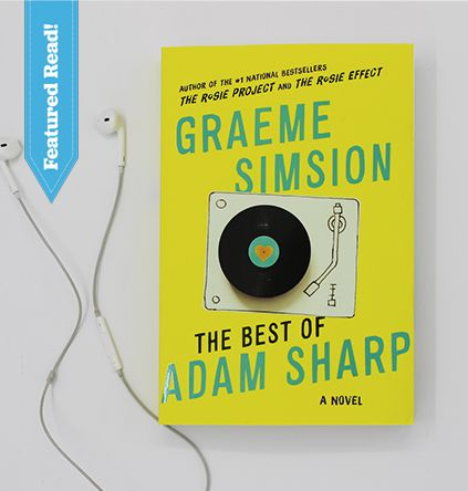 This Week's 50 Book Pledge Featured Read is The Best of Adam Sharp by Graeme Simsion, author of The Rosie Project!