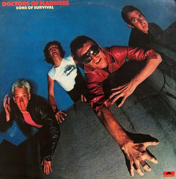 DOCTORS OF MADNESS  SONS OF SURVIVAL  VINYL L.P.  1978  PROTO PUNK ~