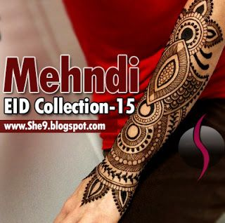New Latest Mehndi Designs for Eid 2015 | Eid Mehndi/Henna Collection - She9 | Change the Life Style