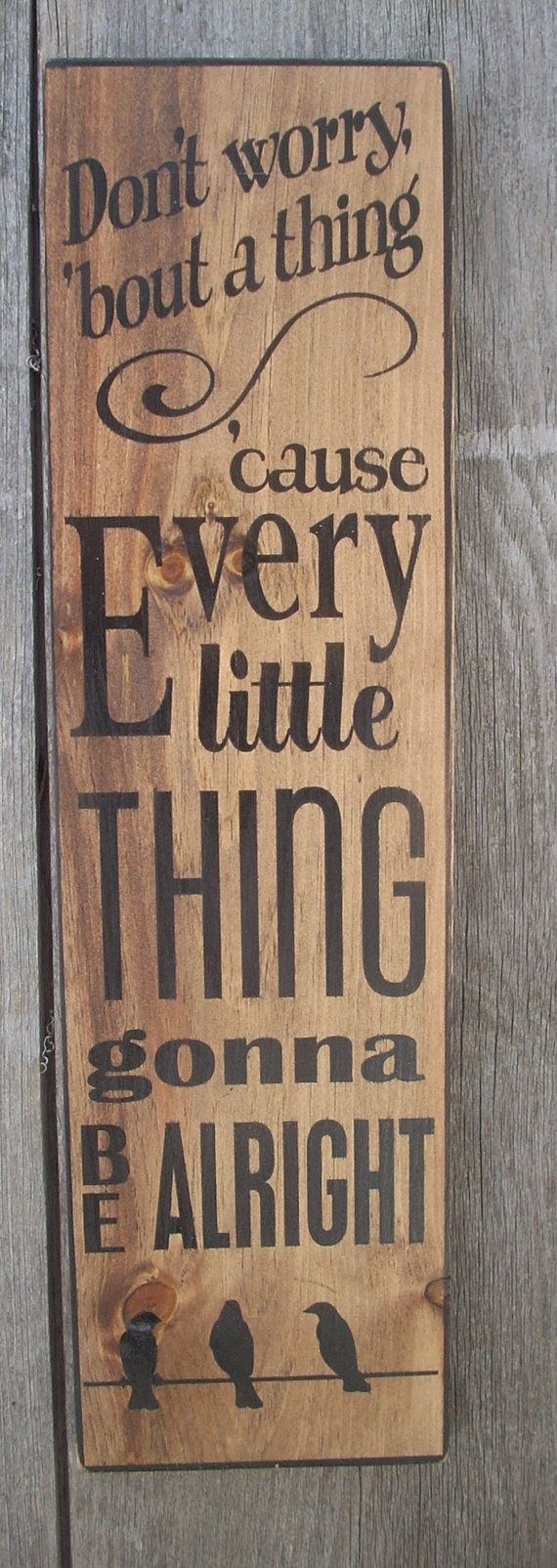 3 Three little birds Bob Marley  Every Little Thing Gonna Be All Right shabby painted wood sign primitive
