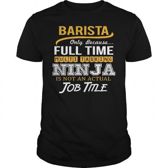 Awesome Tee For Barista #fashion #clothing. OBTAIN => https://www.sunfrog.com/LifeStyle/Awesome-Tee-For-Barista-124421769-Black-Guys.html?60505