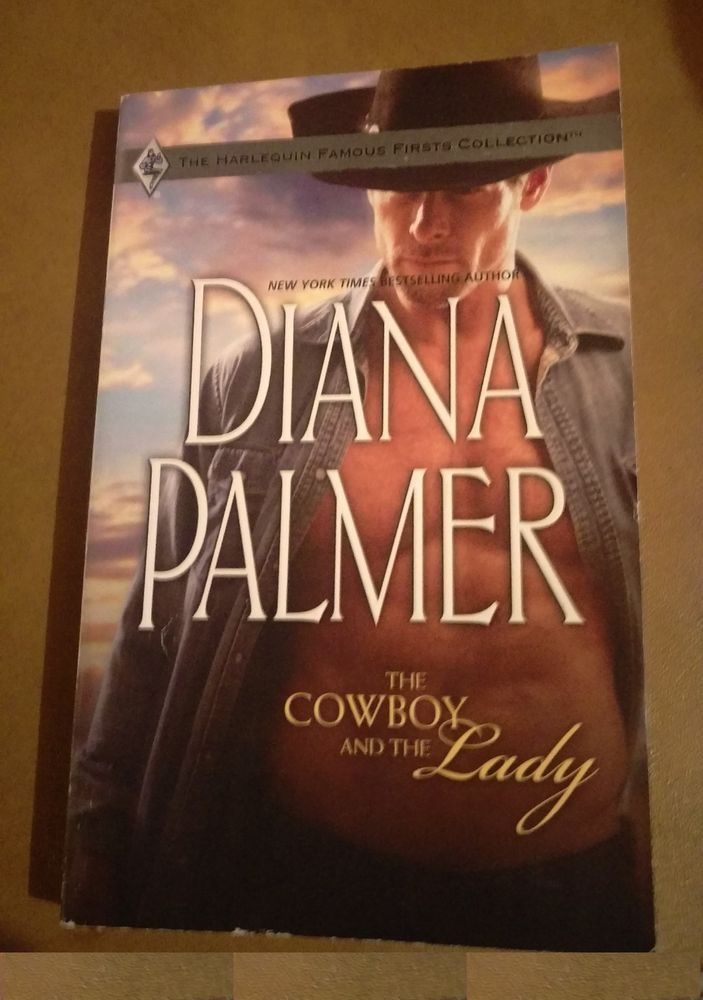 Famous Firsts 60th Anniversary: The Cowboy and the Lady by Diana Palmer...