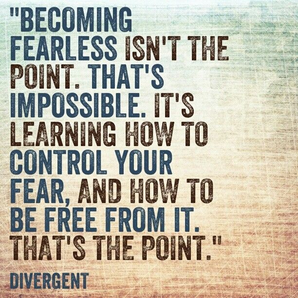 Fear God alone. Dauntless. Divergent. | Quotes | Pinterest ...