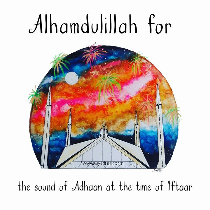 """181: Alhamdulillah for the sound of adhaan at the time of iftaar. #AlhamdulillahForSeries . . Beautiful artwork of Faisal Mosque in Pakistan by @art_aayesha  . . The only month we so eagerly wait for the sound of Maghrib adhaan. The only month we know the exact time of it! May Allah help us bring that eagerness in all of our prayers. Even beyond Ramadan... . . """"...There are two (occasions) of joy for the observer of fast. He feels joy when he breaks the fast and he is happy when he meets…"""