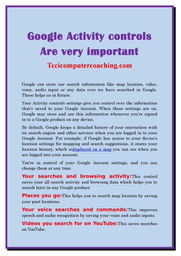 Google Activity Controls Are Very Important Tccicomputercoaching Com