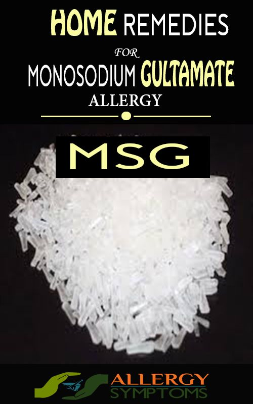 Monosodium Glutamate Allergy  http://allergy-symptoms.org/monosodium-glutamate-allergy/