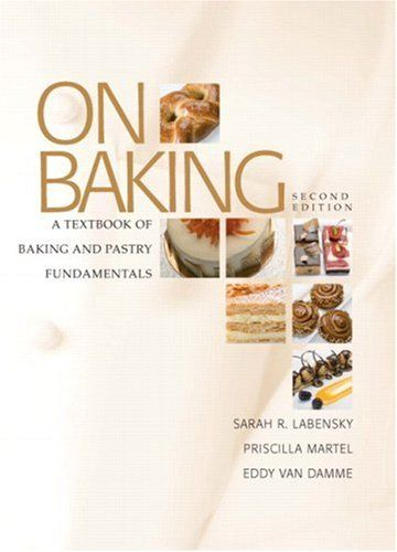 24 best baking and pastry production images on pinterest baking on baking a textbook of baking and pastry fundamentals 2nd edition the most fandeluxe Images