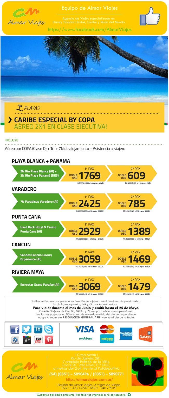 Outlet Premium de Almar l Caribe especial con COPA  ¡Tarifas 2 x1 de último minuto para disfrutar!  [Blog de Contacto]: > http://almarviajes.wordpress.com/contactenos/ <  Equipo de Almar Viajes,  Amigos de Viajes.  EVyT - LEG 15220 - RESO 1040 / 2012