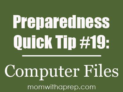 Preparedness Quick Tip #19 - Save Your Computer Files on Your Thumb!