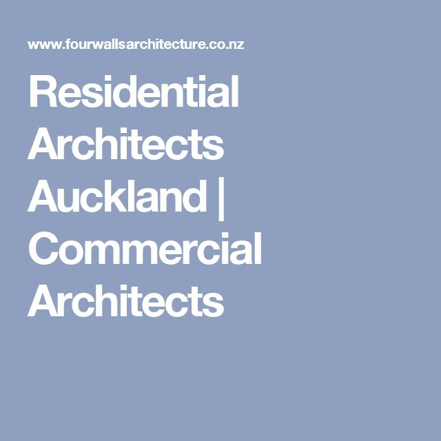 Residential Architects Auckland   Commercial Architects