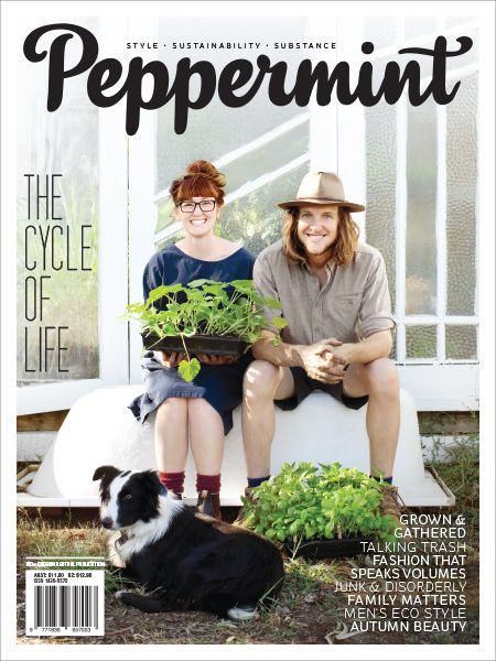 The Cycle of Life: talking trash, closed loop farming and the reality of e-waste in this issue of Peppermint magazine.