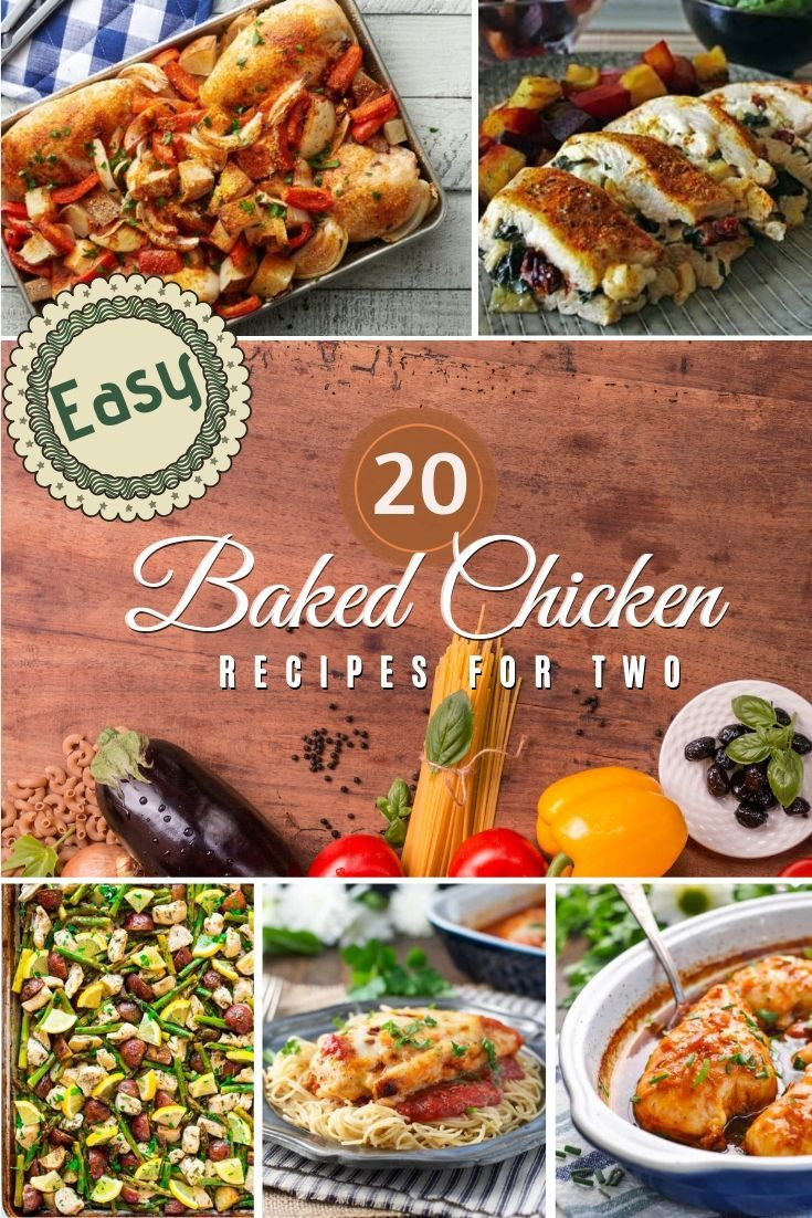 20 Easy Baked Chicken Dinner Recipes For Two Easy Baked Chicken