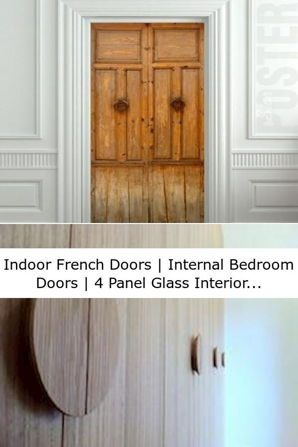 Indoor French Doors Internal Bedroom Doors 4 Panel Glass Interior Door In 2020 Indoor French Doors Glass Doors Interior French Doors