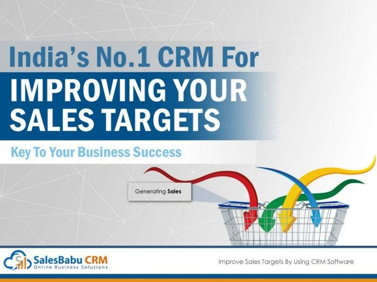 Improve Sales Target By Using Sales CRM Improved Team Collaboration Quick activity assignment, conversation monitoring, on screen customer life cycle data.