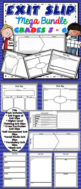 Exit Slips (Grades 3 - 6) - Assessing student learning has never been easier! This pack includes 250+ pages of exit slips. There are higher level thinking exit slips, self assessment exit slips, vocabulary exit slips, social media inspired exit slips, cross curriculum exit slips, and much more! $