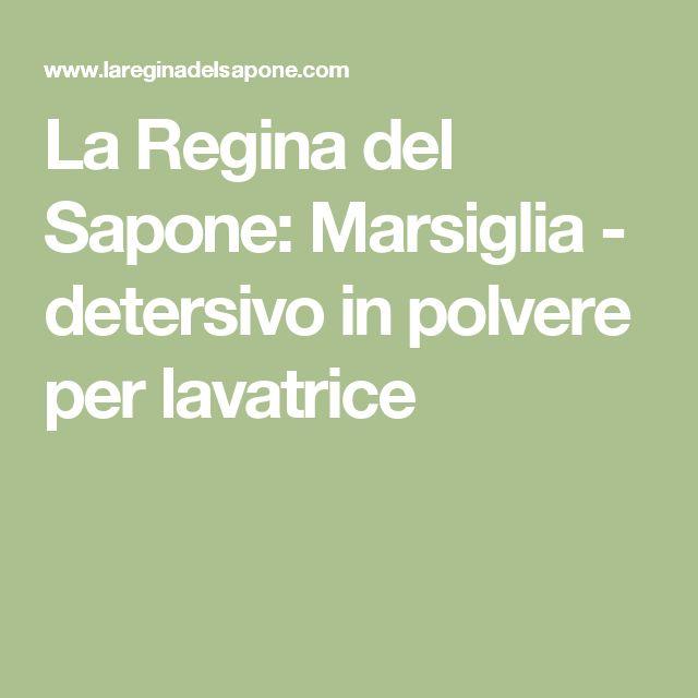 La Regina del Sapone: Marsiglia - detersivo in polvere per lavatrice