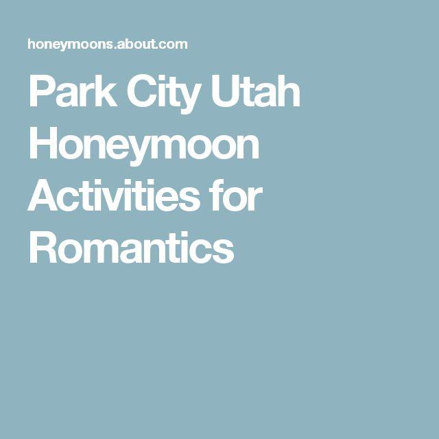 Park City Utah Honeymoon Activities for Romantics
