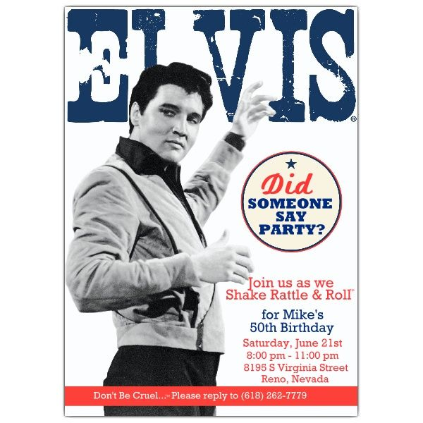 Elvis Birthday Party Invitations- This site has TONS of elvis themed party invites!